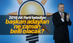 AK Parti Belediye Başkan Adayları 2019