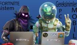 Fortnite Sistem Gereksinimleri PC ve Mobil