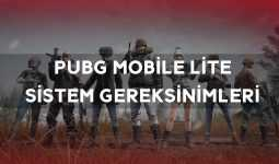 PUBG Mobile Lite Sistem Gereksinimleri