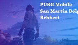 PUBG Mobile San Martin Bölgesi