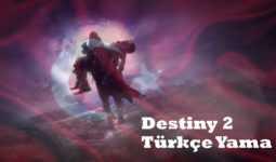 Destiny 2 Türkçe Yama