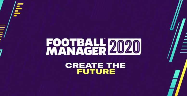 Football Manager 2020 Sistem Gereksinimleri Açıklandı