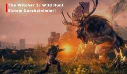 The Witcher 3: Wild Hunt - Sistem Gereksinimleri