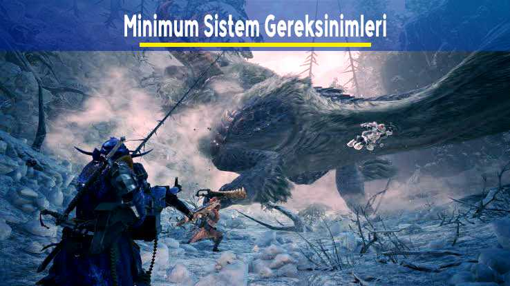 Monster Hunter World: Iceborne Önerilen Minimum Sistem Gereksinimleri