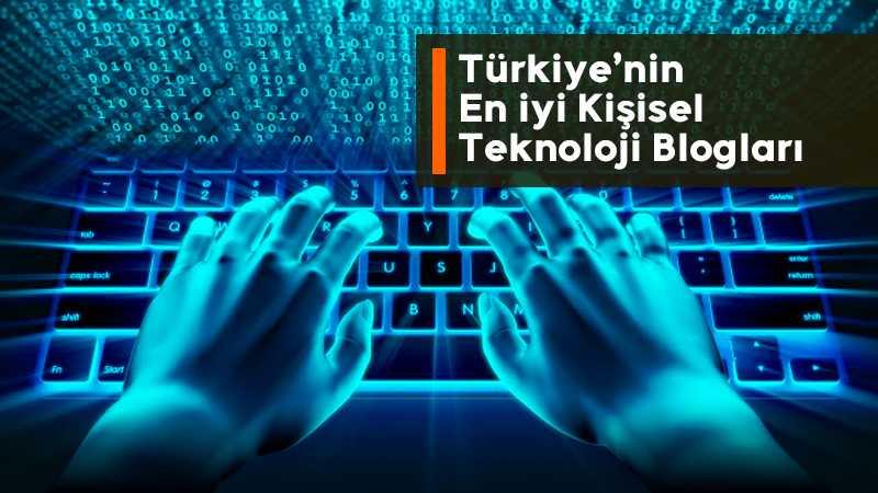 Türkiye'nin Teknoloji Blogları