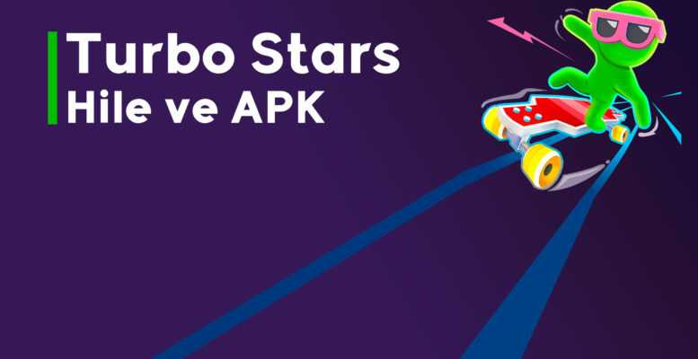 Turbo Stars APK ve Hile