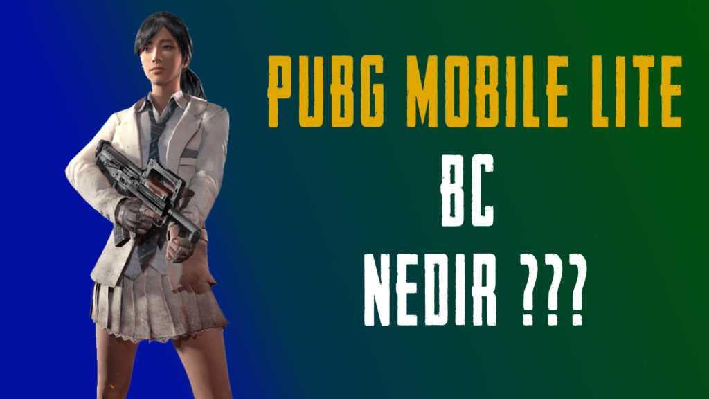 PUBG Mobile Lite BC Nedir?