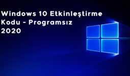 Windows 10 Etkinleştirme Kodu Programsız (2020)