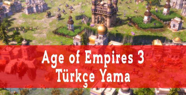 Age of Empires 3 Türkçe Yama Geliyor (2020)