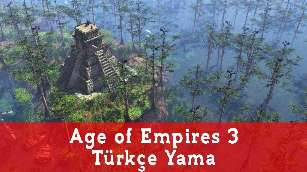 Age of Empires 3 Türkçe Yama