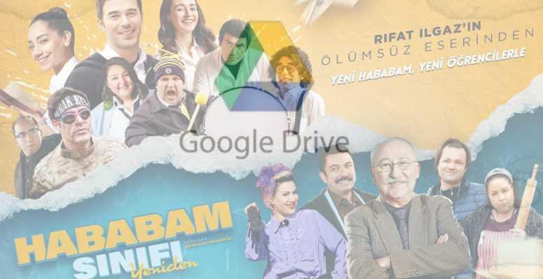 Google Drive: Hababam Sınıfı Yeniden