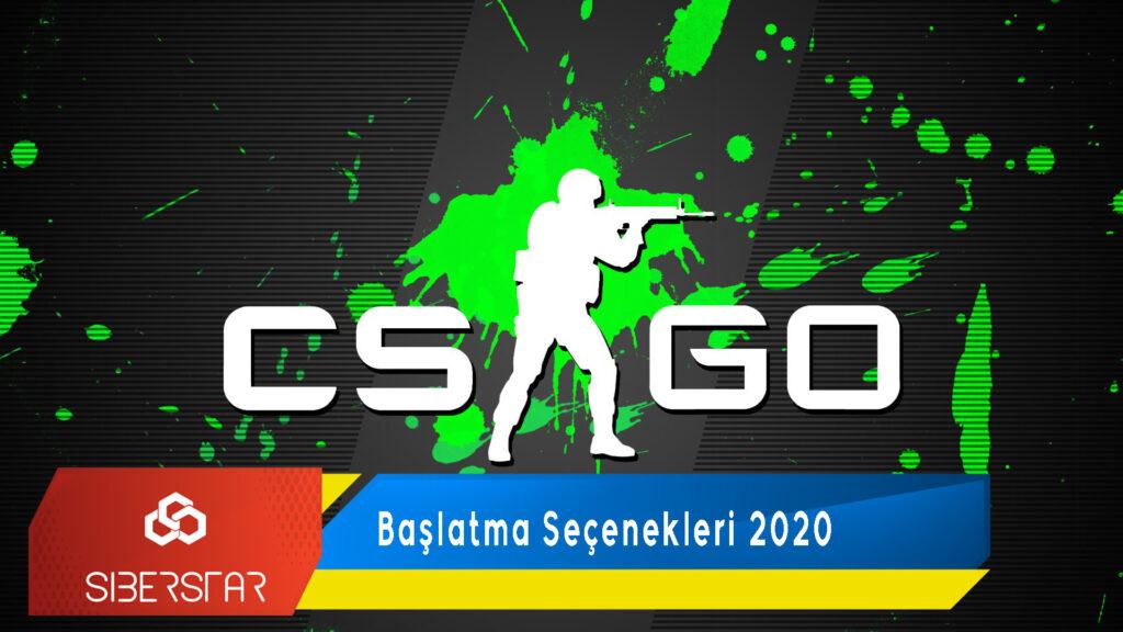 CS:GO Başlatma Seçenekleri 2020