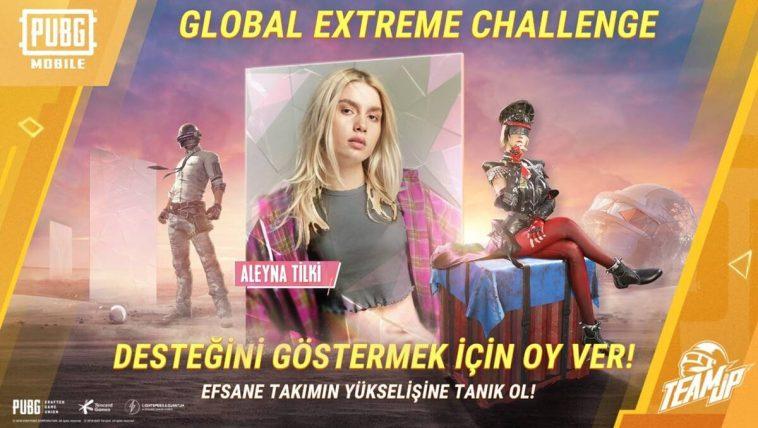 PUBG Mobile Aleyna Tilki Global Extreme Challenge Etkinliği Turnuvası