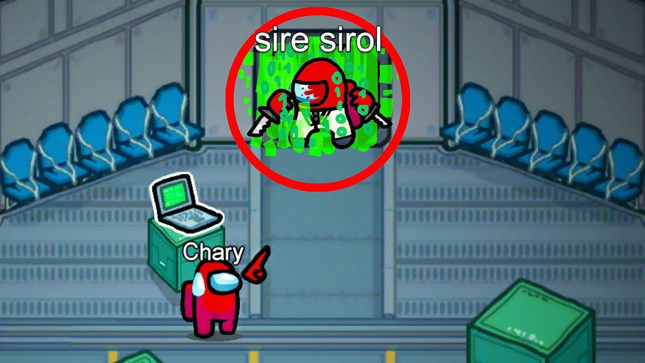 Sire Sirol Among Us