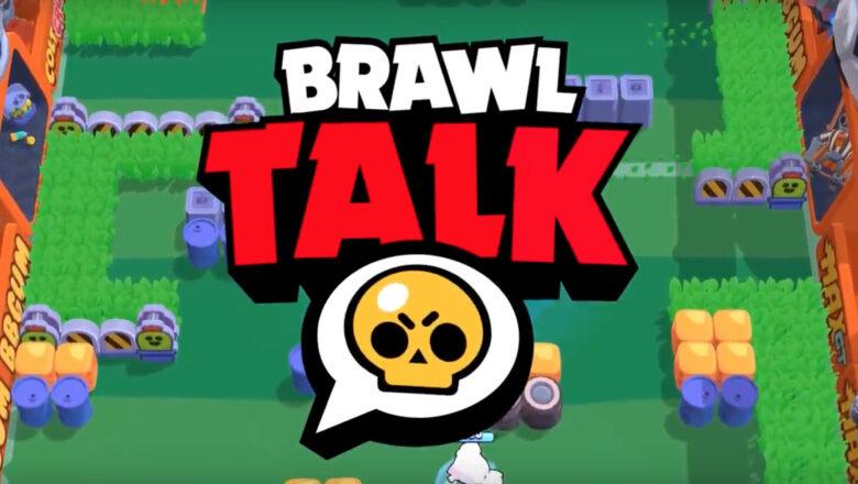 Brawl Stars: Brawl Talk Ne Zaman Gelecek? - 2021